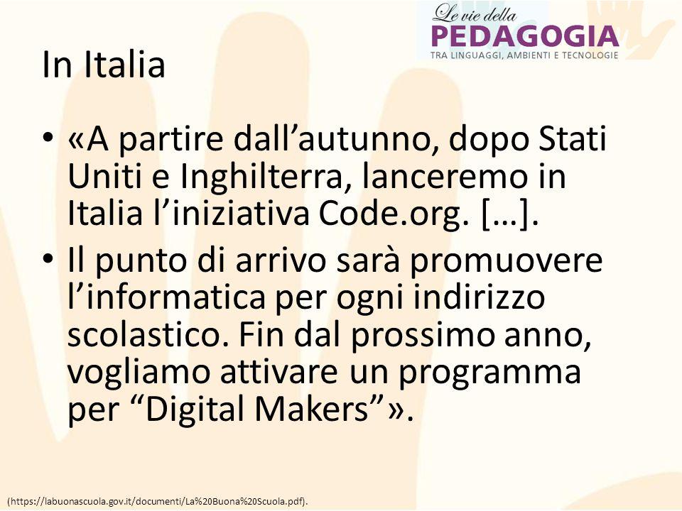 In Italia «A partire dall'autunno, dopo Stati Uniti e Inghilterra, lanceremo in Italia l'iniziativa Code.org. […].